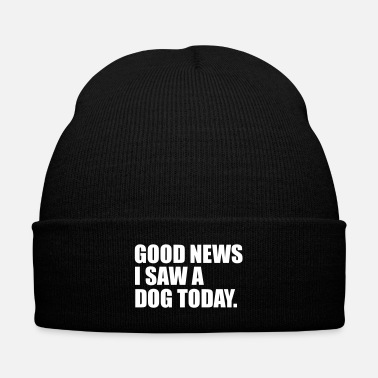 Trend i saw a dog today funny quote - Knit Cap with Cuff Print