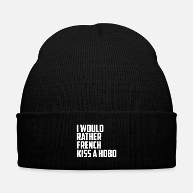 Trend i would rather french kiss a hobo - Knit Cap with Cuff Print