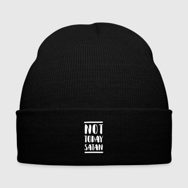 Not Today Satan - Knit Cap with Cuff Print