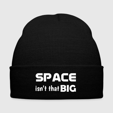 Space isnt that big - Knit Cap with Cuff Print