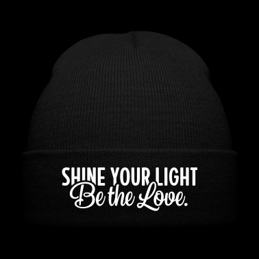 Shine Your Light - Be The Love. - Knit Cap with Cuff Print