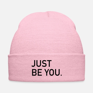 Just just be you - Knit Cap