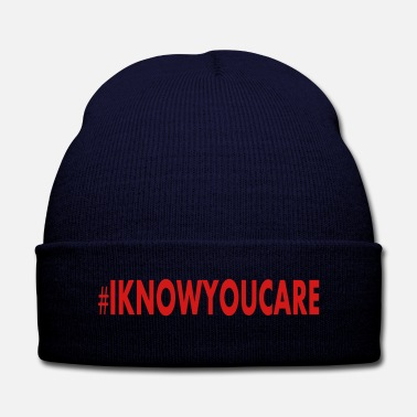 Care Knit I KNOW YOU CARE - Knit Cap with Cuff Print