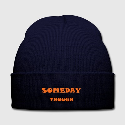 Someday Though - Knit Cap with Cuff Print