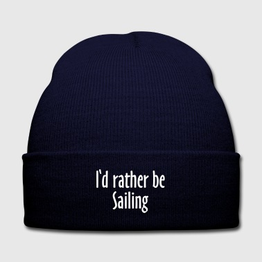 I'd rather be sailing - Knit Cap with Cuff Print