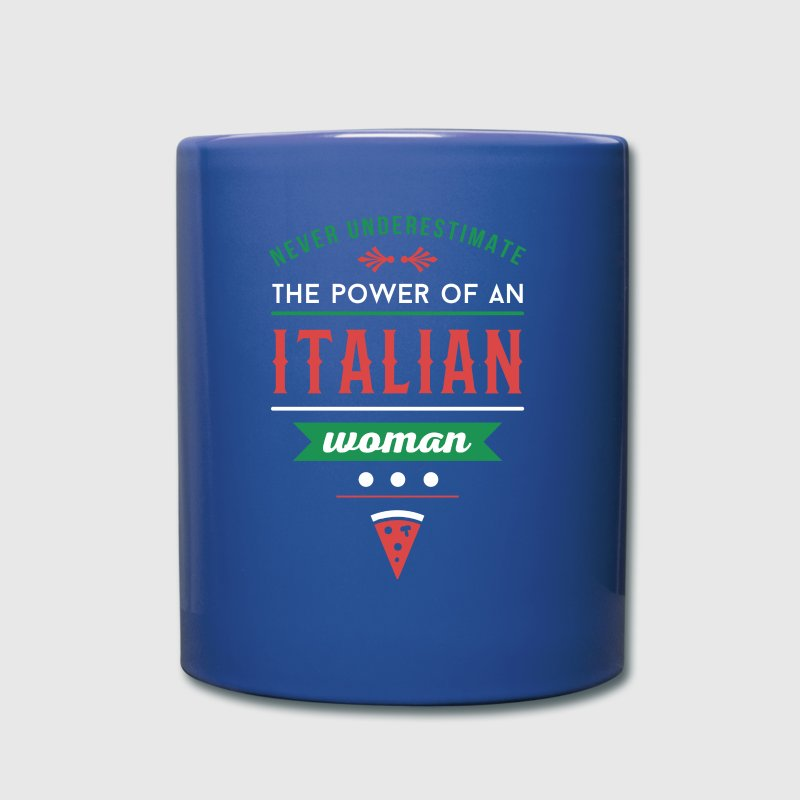 Never underestimate an Italian woman T-shirt - Full Color Mug