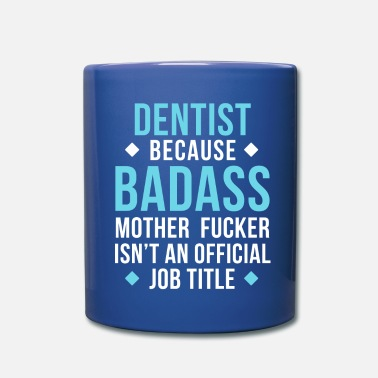 Awesome Dentist Badass Professions Dental T Shirt - Full Color Mug