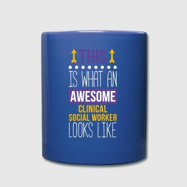 Awesome Clinical Social Worker Professions T Shirt - Full Color Mug