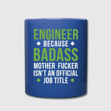 Badass Engineer Professions Engineering T-shirt - Full Color Mug