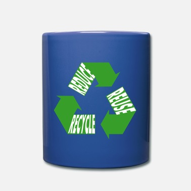 Reuse Reuse Reduce Recycle - Full Color Mug