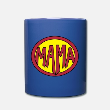 Super Mama Super, Hero, Heroine, Super Mama - Full Color Mug