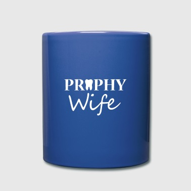 Dental Prophy Wife - Full Color Mug