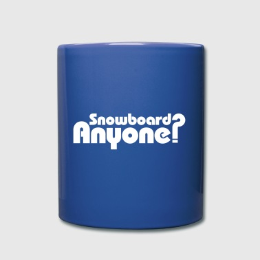 Snowboard Anyone? - Full Color Mug