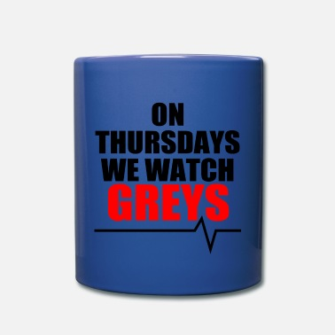 We On Thursdays we watch Greys - Full Color Mug