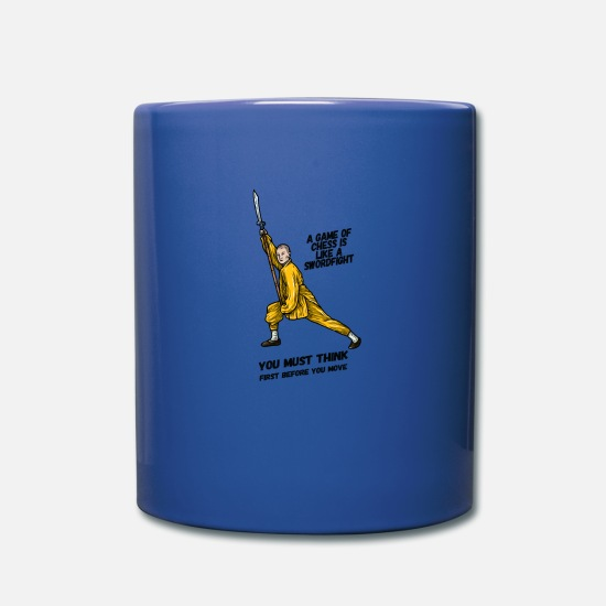 Shaolin Mugs & Drinkware - A game of chess is like a swordfight - Full Color Mug royal blue