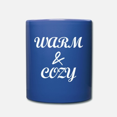 Cozy Warm and Cozy - Full Color Mug