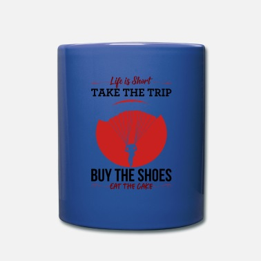 Short Message Quote Gift Idea Life Is Short Take The Trip - Full Color Mug