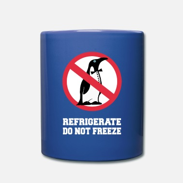 Prohibited Refrigerate do not freeze - Penguin white - Full Color Mug
