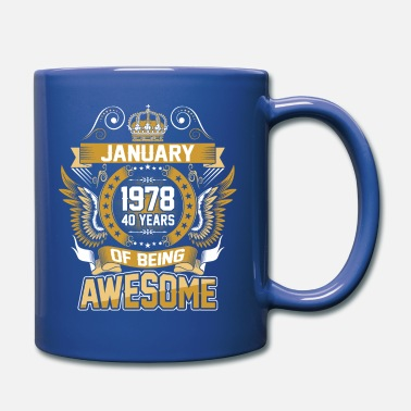Age January 1978 40 Years Of Being Awesome - Full Color Mug