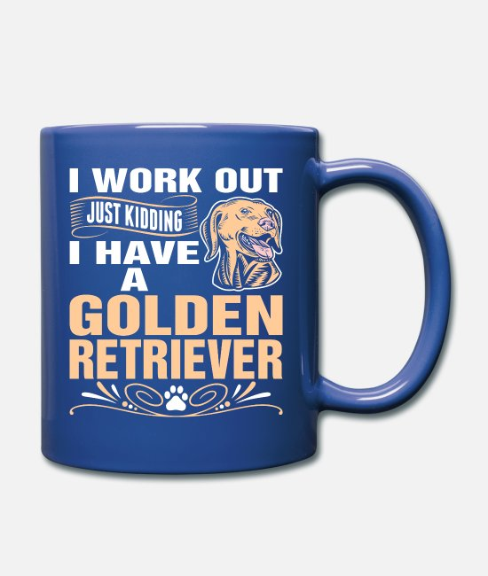 Super Woman Mugs & Cups - I Work Out I Have A Golden Retriever Dog Tshirt - Full Color Mug royal blue