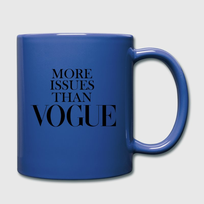 More Issues Than Vogue - Full Color Mug