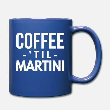 Coffee 'til Martini - Full Color Mug