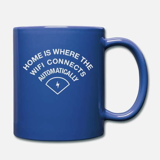 Freak Mugs & Drinkware - HOME IS WHERE WIFI IS - Full Color Mug royal blue