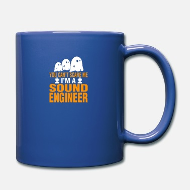 Sound You Cant Scare Me Im Sound Engineer Halloween - Full Color Mug