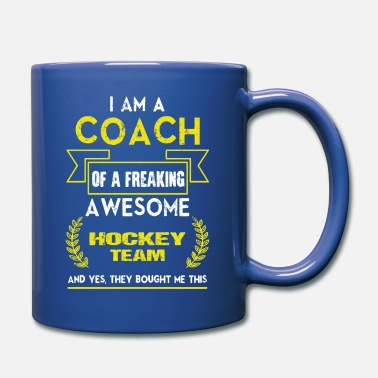 Hockey Coach Of A Freaking Awesome Hockey Team T Shirt - Full Color Mug