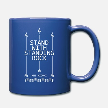 Stand Stand with standing rock - Full Color Mug