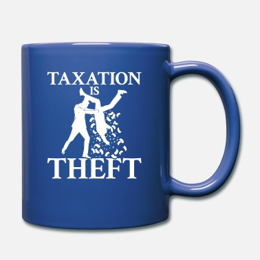 Theft Taxation is Theft - Full Color Mug