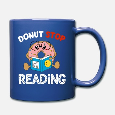 Stop Donut Stop Reading Funny Literacy Book Reader - Full Color Mug