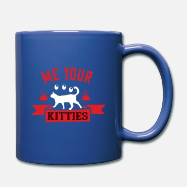 Uni Funny T-shirt Cats Me your Kitties 01 - Full Color Mug
