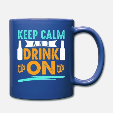 Wife Keep Calm and Drink on! Funny t-shirt. - Full Color Mug