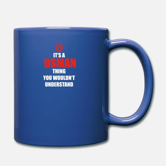 Birthday Mugs & Drinkware - Geschenk it s a thing birthday understand OSMAN - Full Color Mug royal blue
