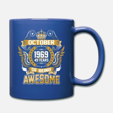 October October 1969 49 Years Of Being Awesome - Full Color Mug