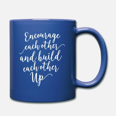 Encourage Each Other - Full Color Mug