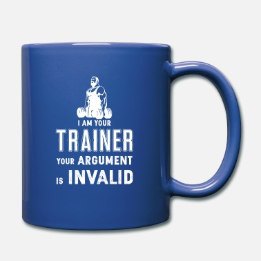 Body Builder I'm your Trainer your Argument is invalid Gym Fit - Full Color Mug