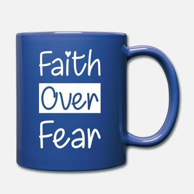 Faith Faith Over Fear Christian Jesus Religious - Full Color Mug