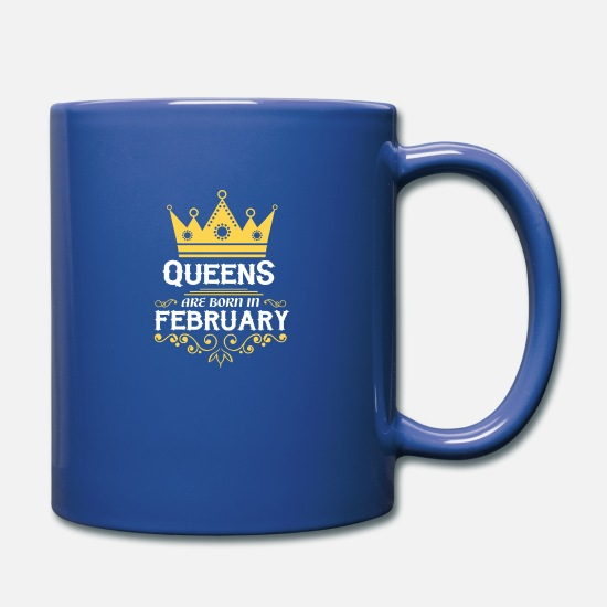 February Mugs & Drinkware - queens are born in february - Full Color Mug royal blue