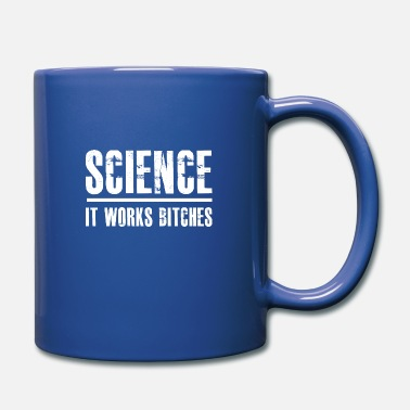 Miscellaneous science it works bitches - Full Color Mug