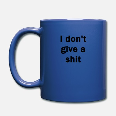 I don't give a shit - Full Color Mug