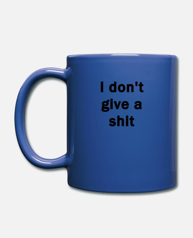 Dont Mugs & Cups - I don't give a shit - Full Color Mug royal blue