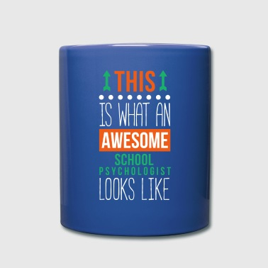 Awesome School Psychologist Professions T Shirt - Full Color Mug