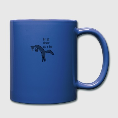 Be as clever as a fox - Full Color Mug