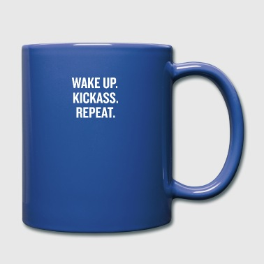 Wake Up Kick Ass - Full Color Mug