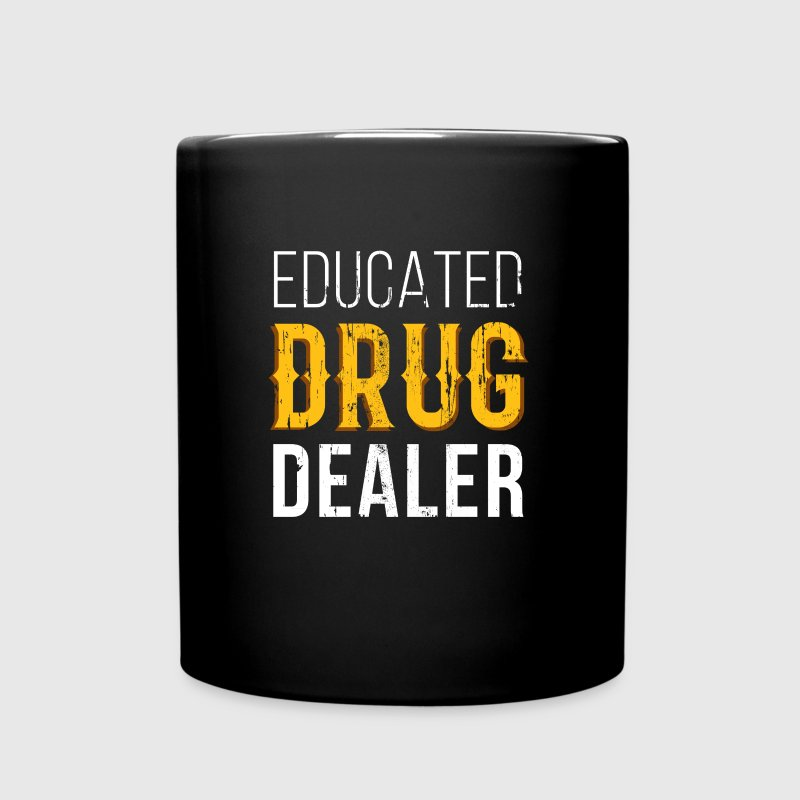 Educated Drug Dealer Pharmacist T-shirt - Full Color Mug