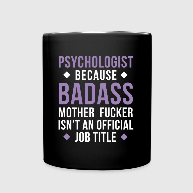 Badass Psychologist Professions Psychology T-shirt - Full Color Mug
