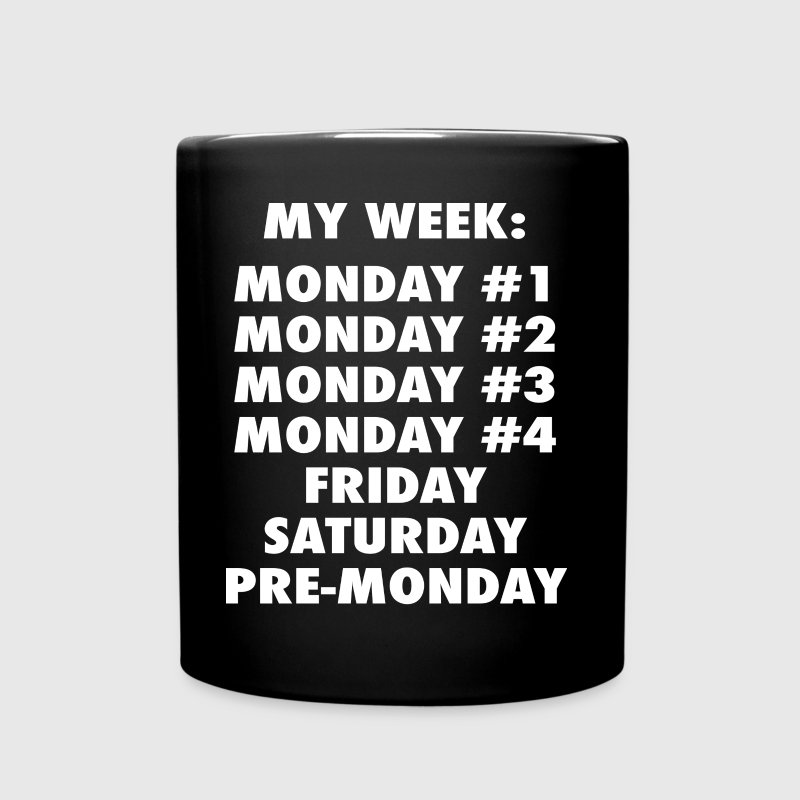 Everyday Is Monday - Full Color Mug