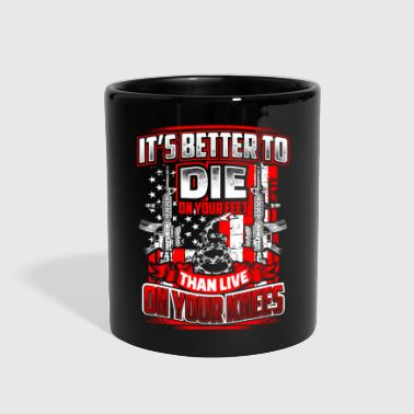 Die on Your Feet Slogan - Full Color Mug
